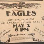 Stank Brown Group opening for The Eagles