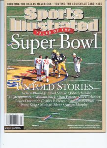 This is the cover of Sports Illustrated for the 25th Super Bowl.  Jon is #65 as Captain of the KC Chiefs.